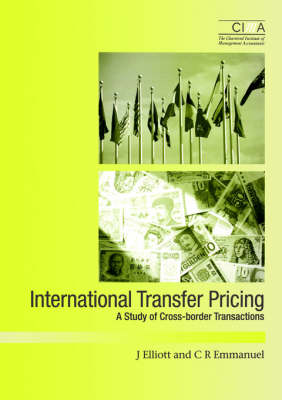 International Transfer Pricing: A Survey of Cross-Border Transactions - CIMA Research (Paperback)