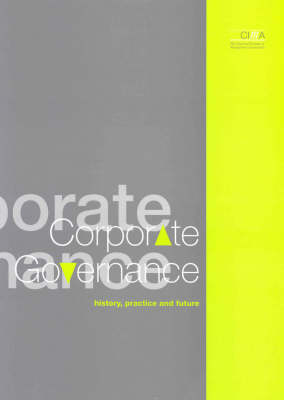 Corporate Governance: History, Practice and Future (Paperback)