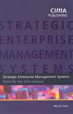 Strategic Enterprise Management: Tools for the 21st Century (Paperback)