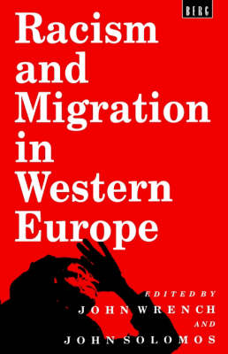 Racism and Migration in Western Europe: Conference : Papers (Paperback)
