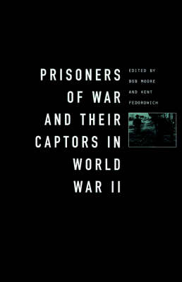 Prisoners-of-War and Their Captors in World War II (Paperback)