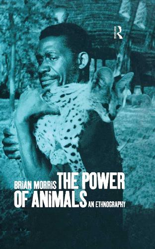 The Power of Animals: An Ethnography (Hardback)