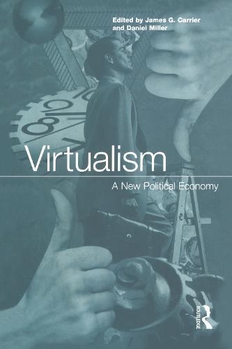 Virtualism: A New Political Economy (Paperback)