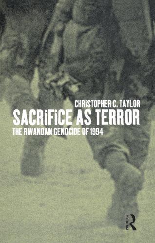 Sacrifice as Terror: The Rwandan Genocide of 1994 - Global Issues (Paperback)