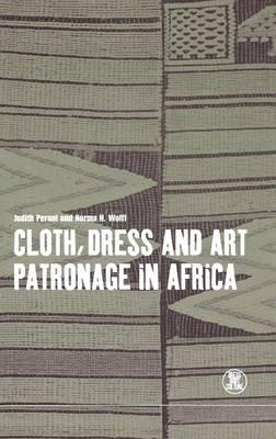 Cloth, Dress and Art Patronage in Africa - Dress, Body, Culture (Hardback)