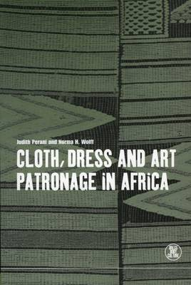 Cloth, Dress and Art Patronage in Africa - Dress, Body, Culture (Paperback)