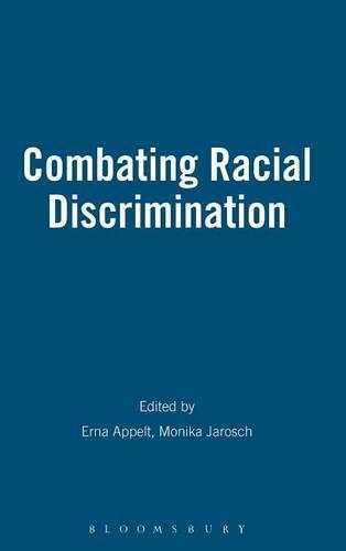 Combating Racial Discrimination: Affirmative Action as a Model for Europe? (Hardback)