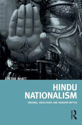 Hindu Nationalism: Origins, Ideologies and Modern Myths (Paperback)