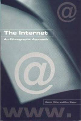 The Internet: An Ethnographic Approach (Paperback)