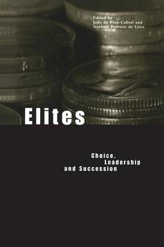 Elites: Choice, Leadership and Succession (Paperback)