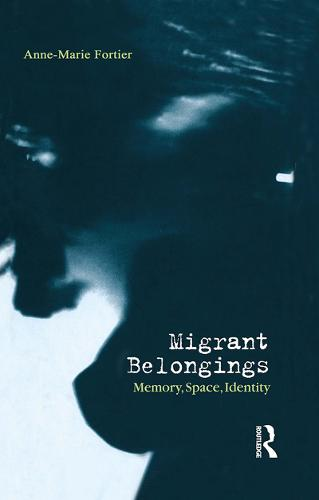 Migrant Belongings: Memory, Space, Identity (Paperback)