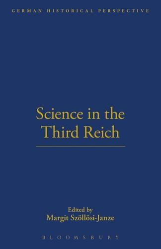 Science in the Third Reich - German Historical Perspectives v. 13 (Paperback)