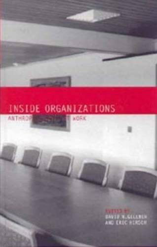 Inside Organizations: Anthropologists at Work (Paperback)