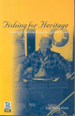 Fishing for Heritage: Modernity and Loss along the Scottish Coast (Paperback)