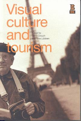 Visual Culture and Tourism (Paperback)