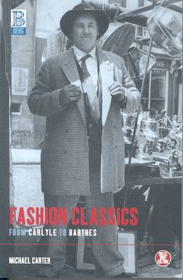 Fashion Classics from Carlyle to Barthes - Dress, Body, Culture (Paperback)