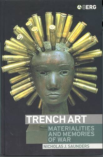 Trench Art: Materialities and Memories of War (Paperback)