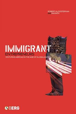 Immigrant Entrepreneurs: Venturing Abroad in the Age of Globalization (Paperback)