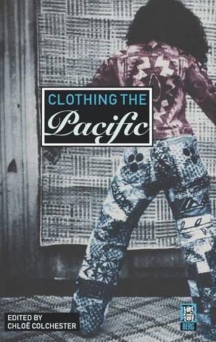 Clothing the Pacific (Hardback)