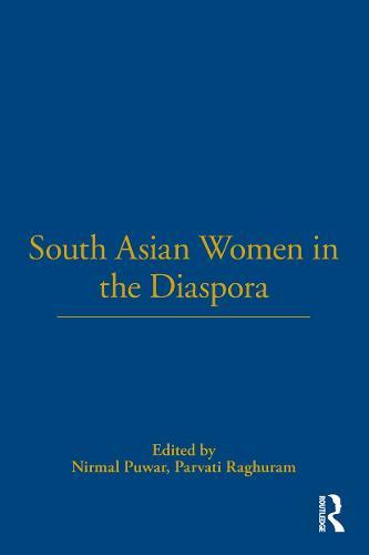 South Asian Women in the Diaspora (Hardback)