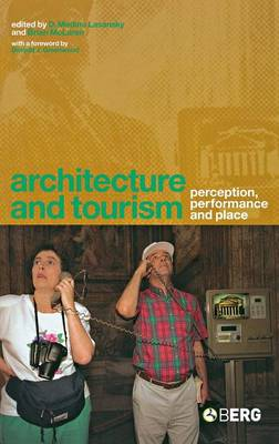 Architecture and Tourism: Perception, Performance and Place (Hardback)