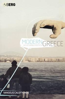 Modern Greece: A Cultural Poetics (Paperback)