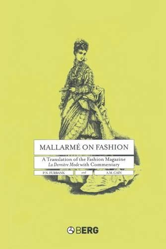 Mallarme on Fashion: A Translation of the Fashion Magazine La Derniere Mode, with Commentary (Paperback)