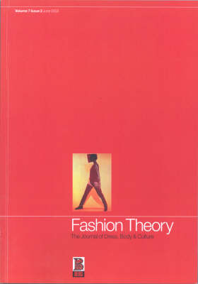 Fashion Theory: Hooked on Heroin: The Journal of Dress, Body and Culture - Fashion Theory v. 7 (Paperback)