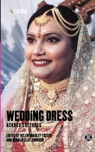 Wedding Dress Across Cultures - Dress, Body, Culture (Hardback)
