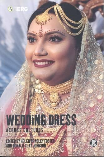 Wedding Dress Across Cultures - Dress, Body, Culture (Paperback)