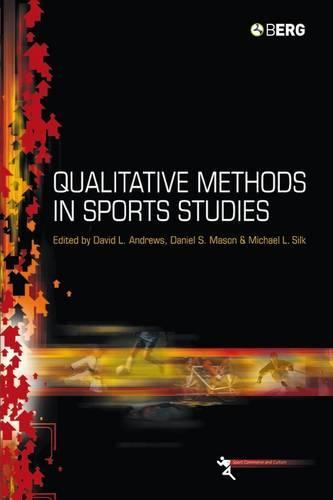 Qualitative Methods in Sports Studies - Sport Commerce and Culture v. 2 (Paperback)