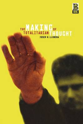 The Making of Totalitarian Thought (Paperback)