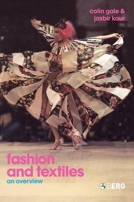 Fashion and Textiles: An Overview (Hardback)