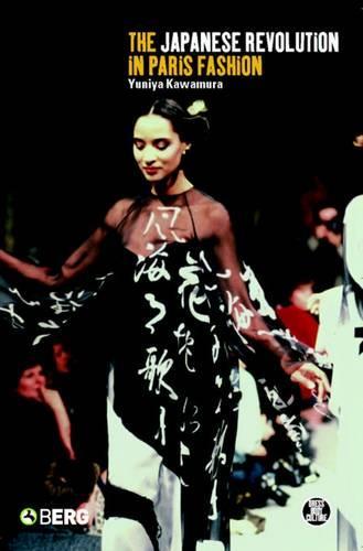 The Japanese Revolution in Paris Fashion: v. 34 - Dress, Body, Culture v. 34 (Paperback)