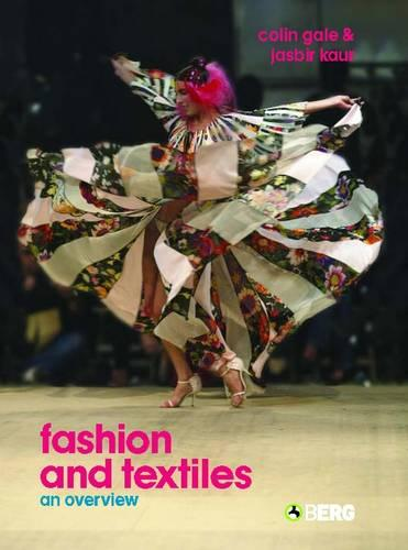 Fashion and Textiles: An Overview (Paperback)