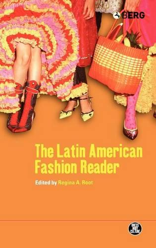 The Latin American Fashion Reader - Dress, Body, Culture v. 36 (Hardback)
