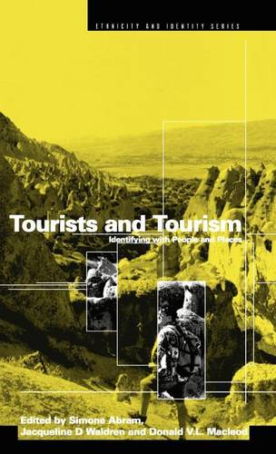 Tourists and Tourism: Identifying with People and Places - Ethnicity and Identity (Hardback)
