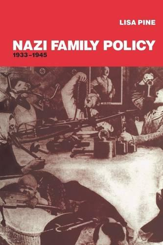 Nazi Family Policy, 1933-1945 (Paperback)