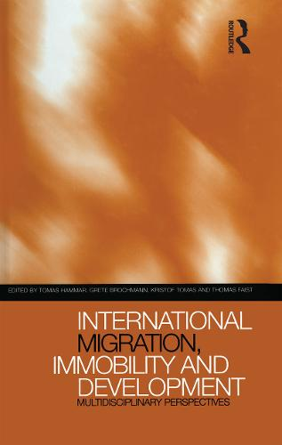 International Migration, Immobility and Development: Multidisciplinary Perspectives (Hardback)