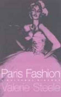 Paris Fashion: A Cultural History (Paperback)