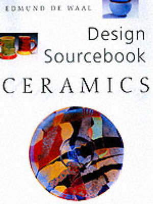 Pottery and Ceramics - Design Sourcebook S. (Paperback)
