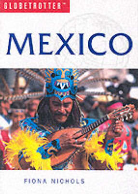 Mexico - Globetrotter Travel Guide (Paperback)