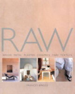 Raw: Wood, Metal, Plaster, Tiles, Textiles (Paperback)