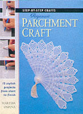 Step-by-Step Crafts: Pergamano Parchment Craft (Paperback)