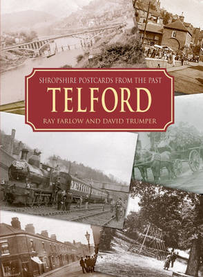 Shropshire Postcards from the Past Telford and Around (Hardback)