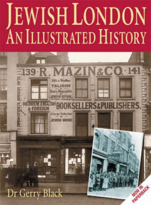 Jewish London: An Illustrated History (Paperback)