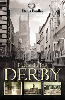 Picture the Past Derby (Paperback)