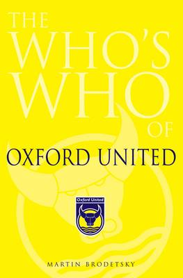 The Who's Who of Oxford United (Hardback)