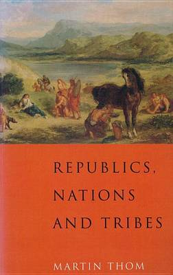 Republics, Nations and Tribes (Paperback)