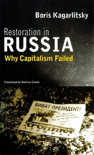 Restoration in Russia: Why Capitalism Failed (Paperback)
